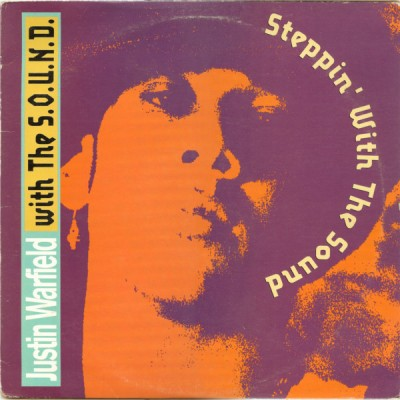 Justin Warfield With The S.O.U.N.D. - Steppin' With The Sound