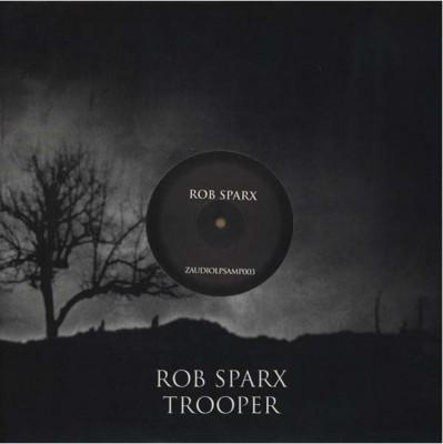 Rob Sparx - Trooper (Part 3)