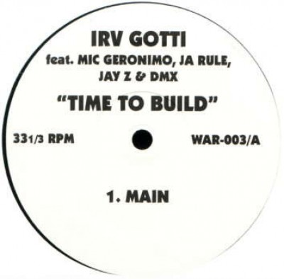 Irv Gotti - Time To Build