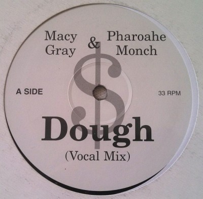 Macy Gray / Pharoahe Monch - Dough