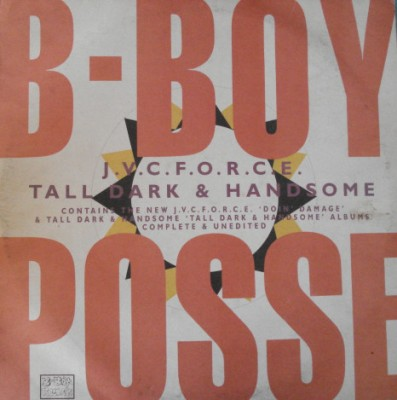 J.V.C. F.O.R.C.E. / Tall Dark & Handsome - B Boy Posse