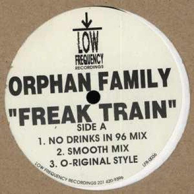Orphan Family - Freak Train