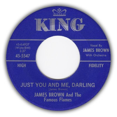 James Brown & The Famous Flames - Just You & Me, Darling / I Love You, Yes I Do