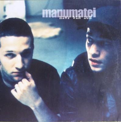 Manumatei - Hier Bin Ich