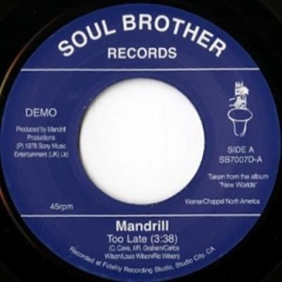 Mandrill - Too Late / Feeling Good