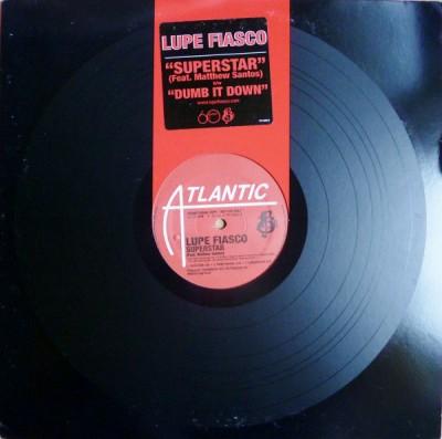Lupe Fiasco - Superstar / Dumb It Down