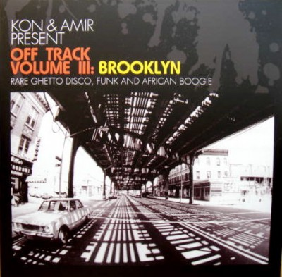 Kon & Amir - Off Track Volume III: Brooklyn