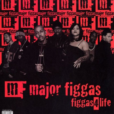 Major Figgas - Figgas 4 Life