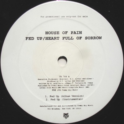House Of Pain - Fed Up / Heart Full Of Sorrow