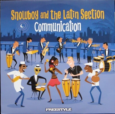 Snowboy & The Latin Section - Communication
