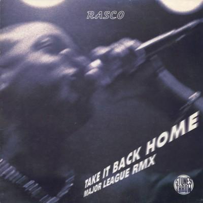 Rasco - Take It Back Home / Major League (Remix)
