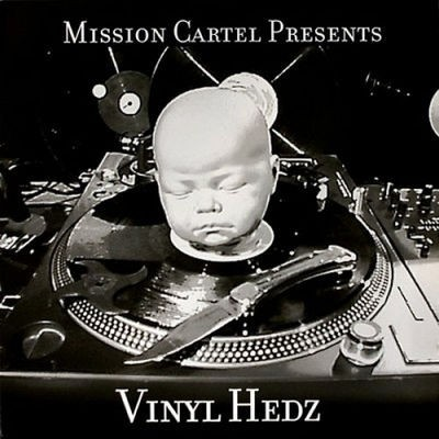 Mission Cartel - Vinyl Hedz