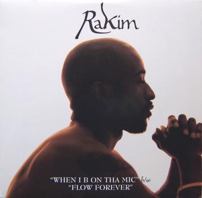 Rakim - When I B On Tha Mic / Flow Forever