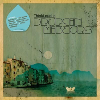 ThinkLoud - Droppin' Mirrors
