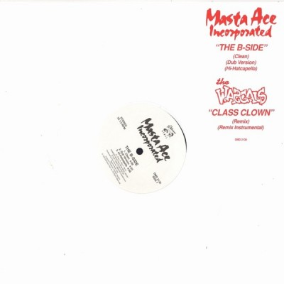 Masta Ace Incorporated - The B-Side / Class Clown