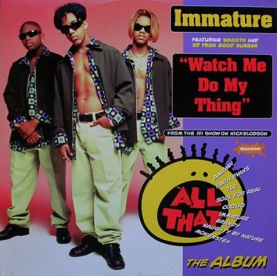 Immature Featuring Smooth And Ed From Good Burger - Watch Me Do My Thing