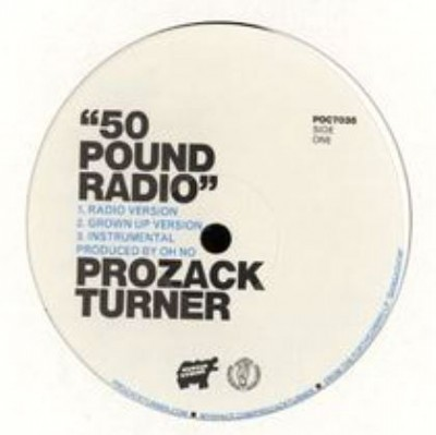 Prozack Turner - 50 Pound Radio
