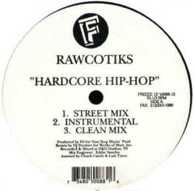 Rawcotiks - Hardcore Hip-Hop