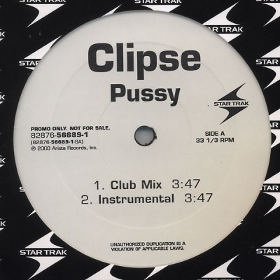 Clipse - Pussy
