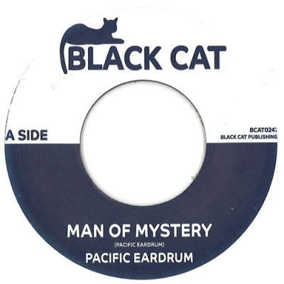 Pacific Eardrum / Essra Mohawk - Man Of Mystery / Summertime