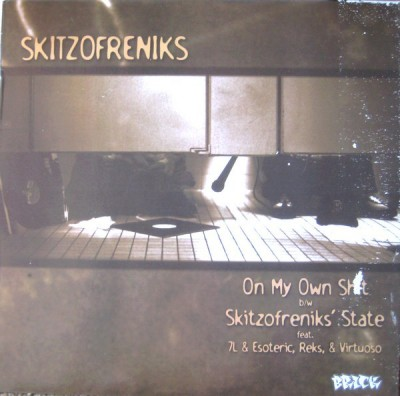 Skitzofreniks - On My Own Shit / Super Hoe / Skitzofreniks' State / Sicilians (Remix)