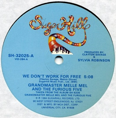 Grandmaster Melle Mel & The Furious Five - We Don't Work For Free