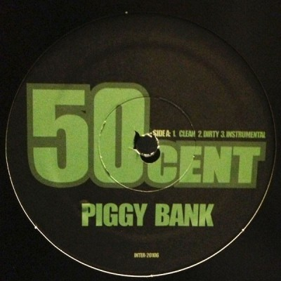 50 Cent - Piggy Bank / So Amazing