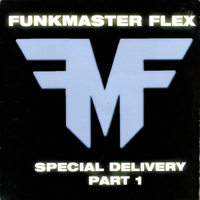 Funkmaster Flex - Special Delivery Part 1