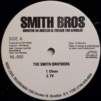 Smoothe Da Hustler & Trigger Tha Gambler - The Smith Brothers