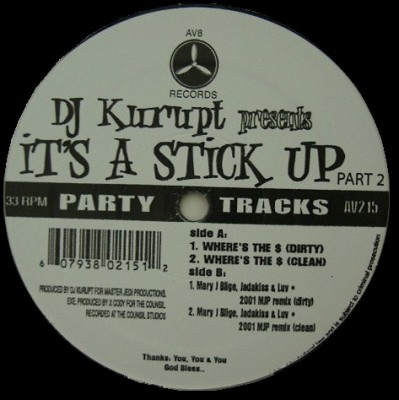 DJ Kurupt - It's A Stick Up Part 2