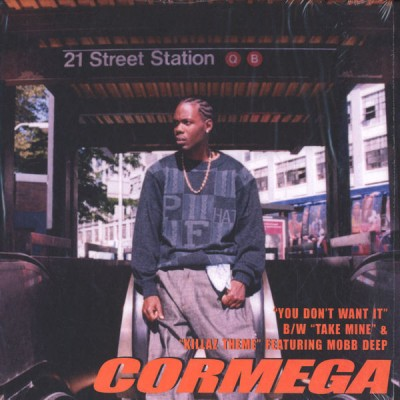 Cormega - You Don't Want It / Take Mine / Killaz Theme