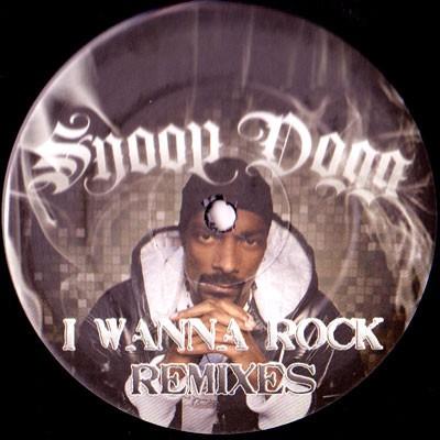 Snoop Dogg - I Wanna Rock (Remixes)