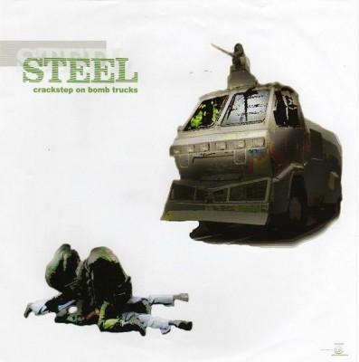 Steel - Crackstep On Bomb Trucks