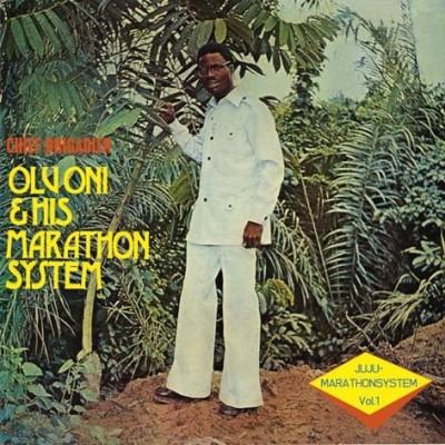 Olu Oni & His Marathon System - Juju-Marathon System Vol. 1