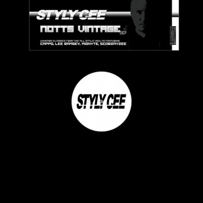 Styly Cee - Notts Vintage EP