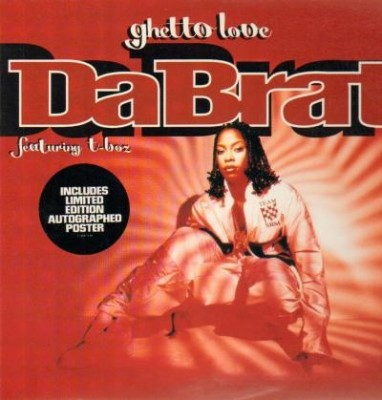Da Brat - Ghetto Love