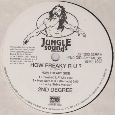 2ND Degree - How Freaky R U?