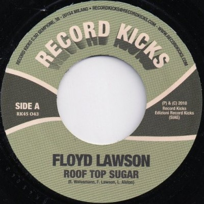 Floyd Lawson - Roof Top Sugar / I Ain't Going Nowhere