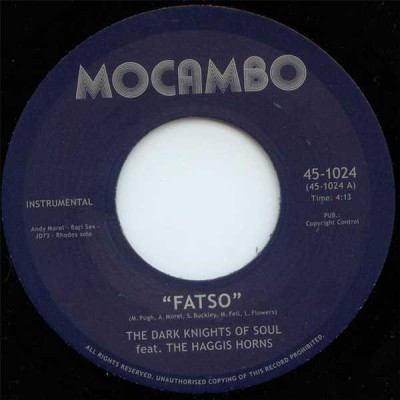 The Dark Knights Of Soul - Fatso / Doin' The Tick