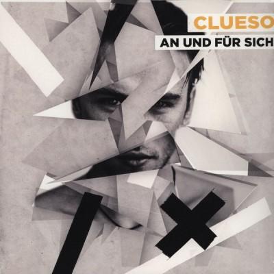 Clueso - An Und Für Sich