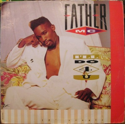 Father MC - I'll Do 4 U