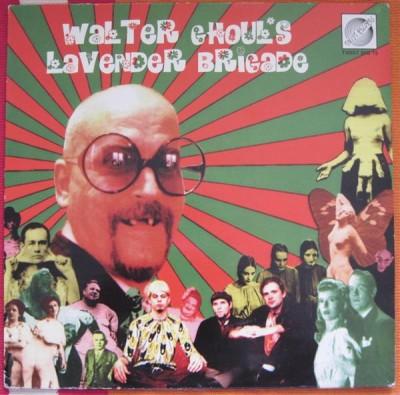 Walter Ghoul's Lavender Brigade - ...Is Coming! (A Retrospective)