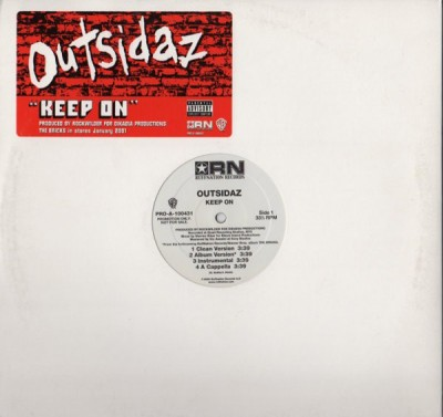Outsidaz - Keep On /  Done In The Game