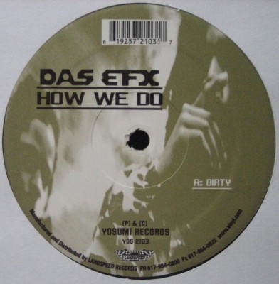 Das EFX - How We Do
