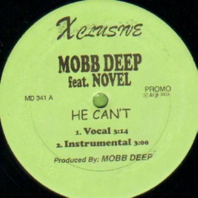 Mobb Deep - He Can't / Niggah