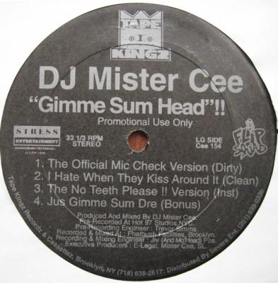 Mister Cee - Gimme Sum Head / Is Brooklyn In Da House (Where Brooklyn At? PtII)