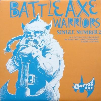 Buc Fifty / Mr. Brady - Battle Axe Warriors (Single #2)