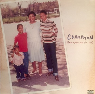 Common - Reminding Me (Of Sef)