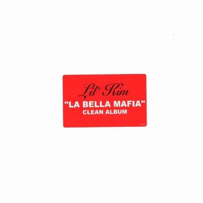 Lil' Kim - La Bella Mafia (The Clean Album)