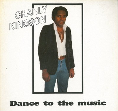 Charly Kingson - Dance To The Music